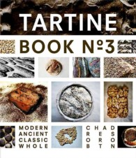 Tartine : Modern Ancient Classic Whole <3>