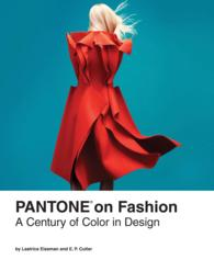 Pantone on Fashion : A Century of Color in Design