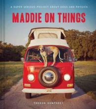 Maddie on Things : A Super Serious Project about Dogs and Physics