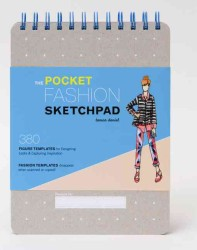 The Pocket Fashion Sketchpad : 380 Figure Templates for Designing Looks & Capturing Inspiration (NTB)