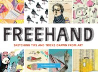 Freehand : Sketching Tips and Tricks Drawn from Art