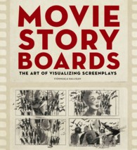 Movie Storyboards : The Art of Visualizing Screenplays