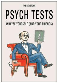 The Redstone Psych Tests : Analyze Yourself (And Your Friends) (CRDS)