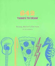 642 Things to Draw : Young Artist's Edition (NTB)