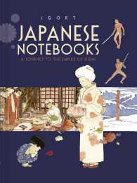 Japanese Notebooks : A Journey to the Empire of Signs