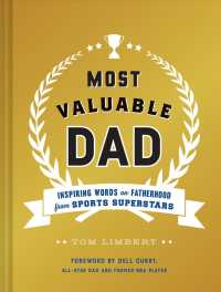Most Valuable Dad : Inspiring Words on Fatherhood from Sports Superstars