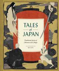 Tales of Japan : Traditional Stories of Monsters and Magic