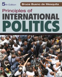 Principles of International Politics : War, Peace, and World Order (5TH)