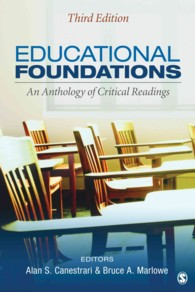 Educational Foundations : An Anthology of Critical Readings (3RD)