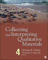 Collecting and Interpreting Qualitative Materials (4TH)