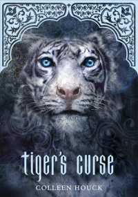Tiger&#039;s Curse (Tiger Saga) (Reprint)
