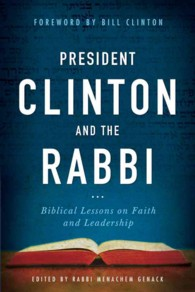 Letters to President Clinton : Biblical Lessons on Faith and Leadership
