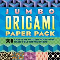 Jumbo Origami Paper Pack : 600 Pages of Origami Paper Plus Basic Fold Instructions (CSM)