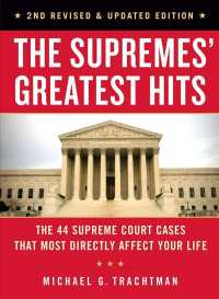 The Supremes' Greatest Hits : The 44 Supreme Court Cases That Most Directly Affect Your Life (2 REV UPD)