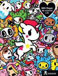 Tokidoki 365 Days : My Inspired Life (GJR)