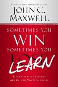 Sometimes You Win - Sometimes You Learn -- Paperback