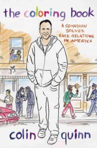 The Coloring Book : A Comedian Solves Race Relations in America
