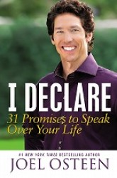 I Declare : 31 Promises to Speak over Your Life -- Paperback