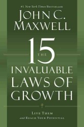 15 Invaluable Laws of Growth : Live Them and Reach Your Potential (OME C-FORMAT)