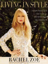 Living in Style : Inspiration and Advice for Everyday Glamour