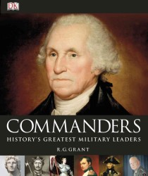 Commanders : History's Greatest Military Leaders (Reprint)