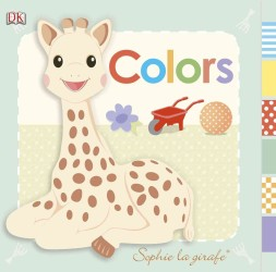 Colors (Baby: Sophie the Giraffe) (BRDBK)