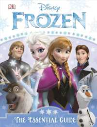 DISNEY Frozen : The Essential Guide (Dk Essential Guides)
