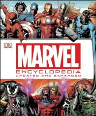 Marvel Encyclopedia : The Definitive Guide to the Characters of the Marvel Universe (Revised)