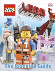 The Lego Movie : The Essential Guide (Dk Essential Guides)