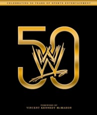 WWE 50 : Celebrating 50 Years of Sports Entertainment (PCK HAR/CR)