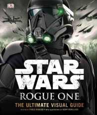Star Wars Rogue One the Ultimate Visual Guide (Star Wars: Rogue One)