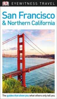 Dk Eyewitness San Francisco (Dk Eyewitness Travel Guides) (PAP/MAP)