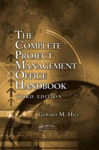 The Complete Project Management Office Handbook (Esi International Project Management) (3RD)