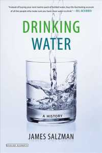 Drinking Water : A History (Reprint)