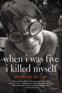 When I Was Five I Killed Myself (Reprint)