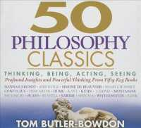 50 Philosophy Classics (12-Volume Set) : Thinking, Being, Acting, Seeing, Profound Insights and Powerful Thinking from Fifty Key Books (50's Series) <12 vols.> (12 vols.) (Unabridged)
