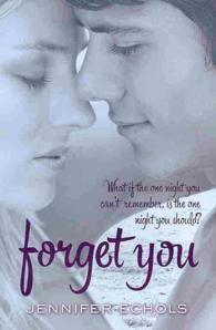 Forget You -- Paperback