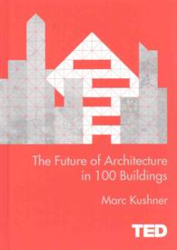 Future of Architecture in 100 Buildings -- Hardback