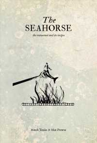The Seahorse : The Restaurant and Its Recipes