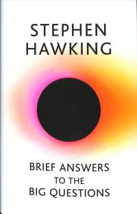 Brief Answers to the Big Questions : the final book from Stephen Hawking -- Hardback