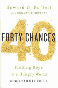 40 Chances : Finding Hope in a Hungry World -- Paperback