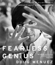 Fearless Genius : The Digital Revolution in Silicon Valley, 1985-2000