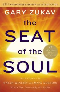 The Seat of the Soul : With Study Guide (25 ANV)