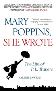 Mary Poppins, She Wrote : The Life of P. L. Travers (OME A-FORMAT)