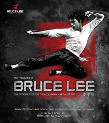 The Treasures of Bruce Lee : The Official Story of the Legendary Martial Artist (HAR/PSTR)