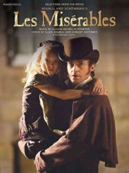 Les Miserables : Piano / Vocal: Selections from the Movie