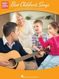Best Children's Songs : Easy Guitar (Easy Guitar with Notes & Tab)