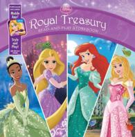 Royal Treasury : Read-and-play Storybook (Disney Princess) (HAR/PSC)