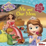 Me and Our Mom (Sofia the First) (NOV)