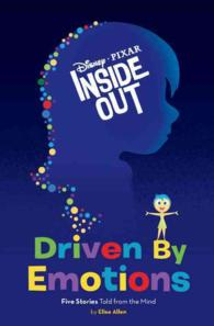 Driven by Emotions : Five Stories Told from the Mind (Inside Out)